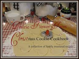 prairie flower farm the prairie flower farm christmas cookie