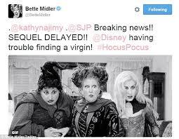 Hocus Pocus Meme - bette midler jokes hocus pocus sequel is delayed because of disney