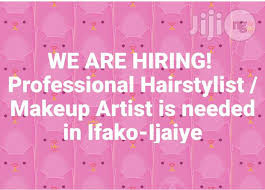 makeup artists needed professional hairstylist makeup artist in ifako ijaye open