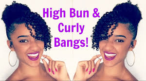 natural hair bun styles with bang high bun curly bangs fringe natural hair abbiecurls youtube