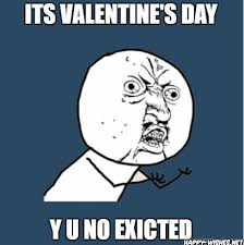 No Valentine Meme - 30 best happy valentine s day memes happy wishes