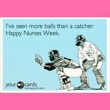 National Nurses Week Meme - listen to the nurses respect the nurses do whatever the nurses say