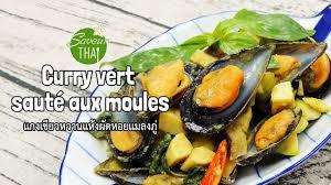 bonne cuisine recette thaïe n 9 curry vert sauté aux moules recette très bonne