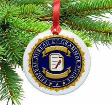 grammar police badge ceramic christmas ornament u2013 neurons not