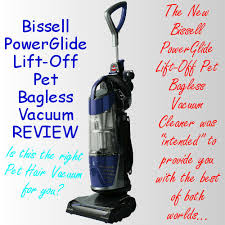 Vaccum Reviews Bissell Powerglide Lift Off Pet Bagless Vacuum Reviews