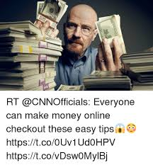 How To Make Memes Online - 02 rt everyone can make money online checkout these easy tips