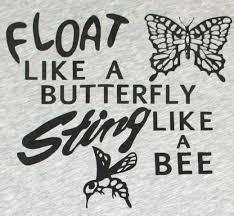 worn free muhammad ali float like a butterfly sting like a bee
