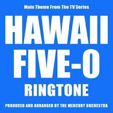 play 5 0 apk hawaii 5 0 ringtone android apps on play