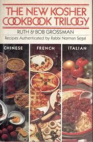 kosher cookbook the new kosher cookbook trilogy by ruth grossman http www
