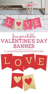 free printable valentine u0027s day banner tatertots and jello
