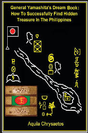 Armchair Treasure Hunt Books General Yamashita U0027s Dream Book How To Successfully Find Hidden