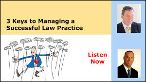 3 keys to managing a successful law practice