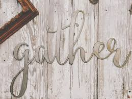 large gather sign metal sign home decor farmhouse
