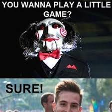Do You Want To Play A Game Meme - you wanna play a game by awkward meme center