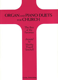 organ and piano duets for church 0798408024482 books