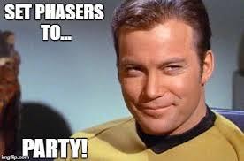 Happy Birthday Star Trek Meme - unique star trek happy birthday meme set phasers to party imgflip
