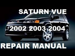 saturn vue 2002 2003 2004 repair manual youtube