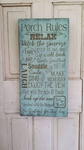 best 25 porch rules sign ideas on pinterest outside decorations