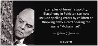 william c brown quote examples of human stupidity blasphemy in