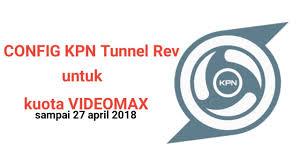 config kuota videomax masih aktif config kpn tunnel rev kuota videomax sai 27 april 2018 youtube