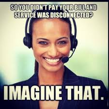 Call Meme - funny working customer service call center meme customer