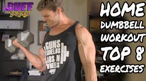 Bench Exercises With Dumbbells Home Workout Routine Top 8 Dumbbell Exercises Youtube
