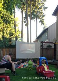 backyard movie night u2013 home is what you make it