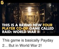 Payday 2 Meme - 25 best memes about payday 2 payday 2 memes