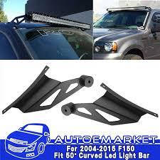 Mounting Brackets For Led Light Bar For 04 14 Ford F150 50 U0027 U0027 Curved Led Light Bar Upper Windshield