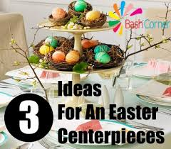 Easter Party Table Decorations by Ideas For An Easter Centerpieces Best Easter Centerpieces For