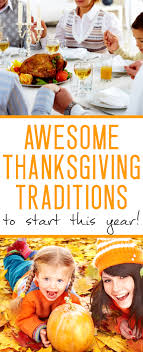 thanksgiving tradition ideas to use this year for the whole