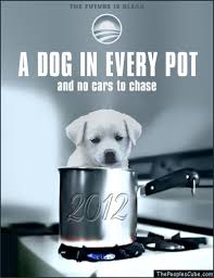 Obama Dog Meme - a dog in every pot obama the eater of dogs know your meme