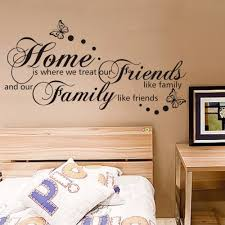 Home Is Quotes by Online Get Cheap Home Where You Treat Friends Like Family Quote