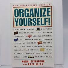 organizing yourself organize yourself by ronni eisenberg and kate kelly 1997