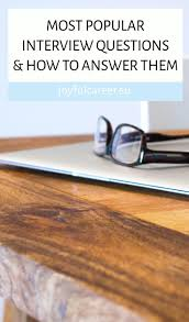 How To Answer Resume Questions Best 25 Job Interview Answers Ideas On Pinterest Interview