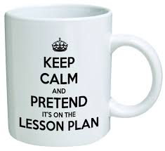 Cofee Mugs Amazon Com Keep Calm And Pretend It U0027s On The Lesson Plan Teacher