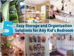 Storage Solutions For Kids Room by 5 Easy Storage And Organization Solutions For Any Kid U0027s Bedroom