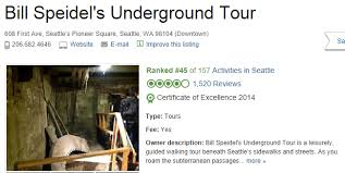 206 tours reviews unique view of seattle bill speidel s underground tour