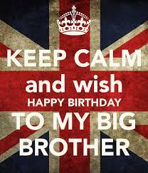 Happy Birthday Wishes To Big Birthday Wishes Elder Brother Birthday Wishes