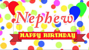 happy birthday wishes for nephew message quotes