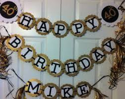 Mens 40th Birthday Decorations 33 Best 40th Birthday Images On Pinterest Birthday Party Ideas