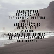 thanksgiving and family quotes bill johnson quotes home facebook
