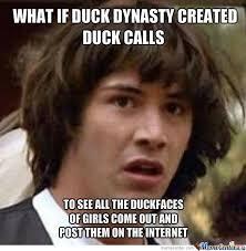 Duck Dynasty Memes - duck dynasty by cincy meme center