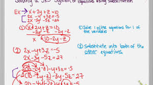 3 5 solving a 3x3 system of equations using substitution
