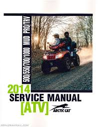 2014 arctic cat 500 550 700 1000 mud pro trv atv service manual