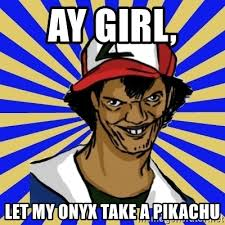 Aye Girl Meme - aye aye girl ash memes aye best of the funny meme