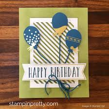 create birthday cards learn how to create 16 birthday cards using the stin up
