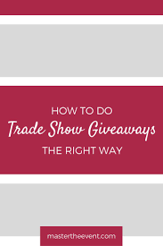 Wholesale Home Decor Trade Shows Best 25 Trade Show Giveaways Ideas On Pinterest Trade Show