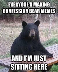 Confession Bear Meme Generator - confession beer meme generator beer free download funny memes on
