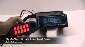 damega engineering ultimate handheld siren youtube